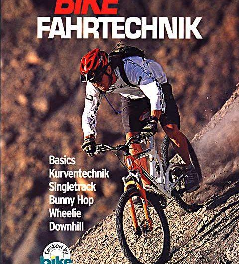 Buchvorstellung: Bike Fahrtechnik – Besser lesen, besser biken