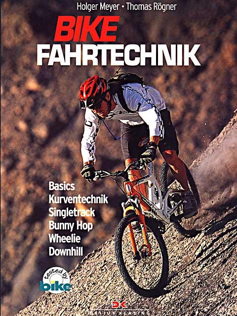 Buchvorstellung: Bike Fahrtechnik - Besser lesen, besser biken