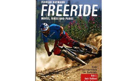Freeride - Moves, Bikes und Parts - Das Buch
