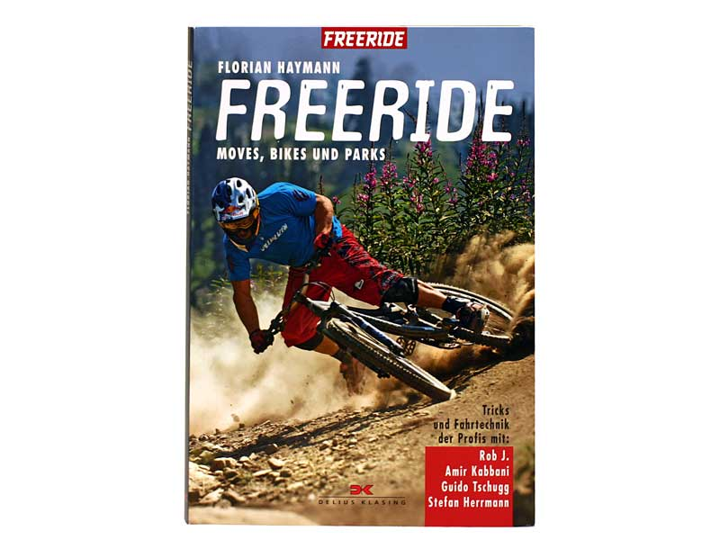 Freeride – Moves, Bikes und Parts – Das Buch